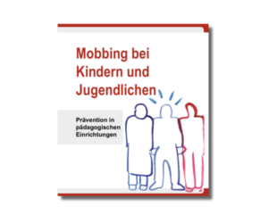 KJA Broschüre: Mobbing bei Kindern und Jugendlichen